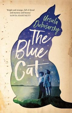 Buy The Blue Cat by Ursula Dubosarsky at Mighty Ape NZ. Ursula Dubosarsky is the Australian Children's Laureate for 2020 - 2021 A boy stood in the playground under the big fig tree. 'He can't speak English. New Books, Books To Read, Haunting Stories, War Novels, Modern Drawing, Cat Online, Short Novels, Young Adult Fiction, Blue Cats