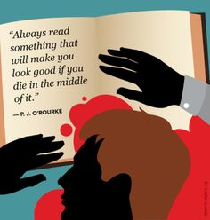 Always read something that will make you look good... #quote #author #writer