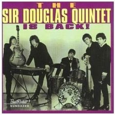 Google Image Result for http://2.bp.blogspot.com/_NPeIdlHaoaQ/TCUKPJCOW6I/AAAAAAAAG1U/iIKd1hkhkJk/s400/the-sir-douglas-quintet-is-back-300x300.jpg