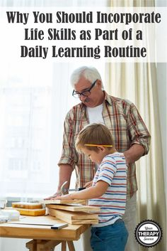 Incorporating Life Skills as Part of a Daily Learning Routine