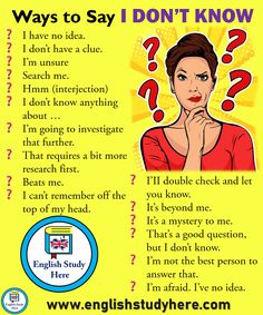 """Ways to say """"I don't know"""" # learn english vocabulary education English Learning Spoken, Teaching English Grammar, Learn English Words, English Language Learning, English Writing, English Study, English Lessons, Learn English Speaking, English Conversation Learning"""