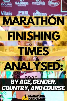 Looking for average marathon times? This article breaks down average marathon finishing time for different age groups, genders, nationalities, and marathon courses! Half Marathon Tips, Half Marathon Motivation, Running Half Marathons, Half Marathon Training Plan, First Marathon, Ultra Marathon, Marathon Running, Running Motivation