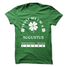 [SPECIAL] Trust Me Im A AUGUSTUS St. Patricks Day Tshirt T Shirts, Hoodies. Check price ==► https://www.sunfrog.com/Valentines/[SPECIAL]-Trust-Me-Im-A-AUGUSTUS-St-Patricks-Day-Tshirt.html?41382 $21.99