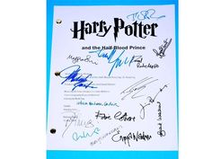 YOU ARE CONSIDERING A COLOR REPRODUCTION OF THE COMPLETE MOVIE SCRIPT: HARRY POTTER AND THE HALF-BLOOD PRINCE SCREENPLAY BY STEVE KLOVES DIRECTED BY DAVID YATES PRODUCED BY DAVID HEYMAN & DAVID BARRON BASED ON HARRY POTTER AND THE HALF-BLOOD PRINCE BY J.K. ROWLING, JULY 15, 2009  REPRINTED SIGNATURES OF CAST: J.K. ROWLING, DANIEL RADCLIFFE, RUPERT GRINT, EMMA WATSON, JIM BROADBENT, MICHAEL GAMBON, HELENA BONHAM CARTER, ALAN RICKMAN, TOM FELTON, ROBBIE COLTRANE, MAGGIE SMITH, TIMOTHY S...