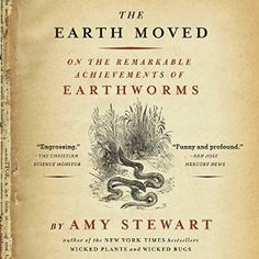 They destroy plant diseases. They break down toxins. They plough the earth. They transform forests. They've survived two mass extinctions, including the one that wiped out the dinosaur. Not bad for a creature that's deaf, blind, and spineless. Who knew that earthworms were one of our planet's most important caretakers? Or that Charles Darwin devoted his last years to studying their remarkable achievements? Earth Moved Audiobook #Audible