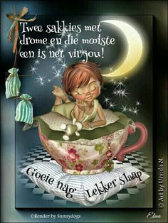 Good Night Wishes, Good Night Sweet Dreams, Good Night Quotes, Good Morning Good Night, Morning Wish, Where Is Jesus, Greetings For The Day, Prayer For Husband, Afrikaanse Quotes