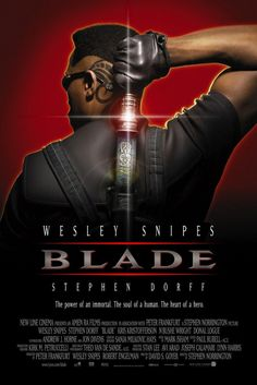 """""""Some motherfuckers are always trying to ice-skate uphill."""" Blade (1998) poster is revealing #horrormovie #posters #horrormovieposters #horrorposter"""
