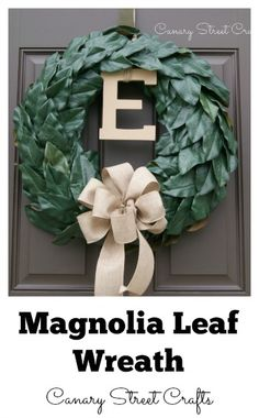 DIY Magnolia Leaf Wreath - Canary Street Crafts-#theultimateparty-Week 11