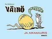 lataa / download VÄINÖ JA AIKANAURIS epub mobi fb2 pdf – E-kirjasto