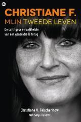 Christiane V. Felscherinow - Christiane F. mijn tweede leven - waargebeurd
