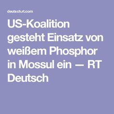 US-Koalition gesteht Einsatz von weißem Phosphor in Mossul ein — RT Deutsch