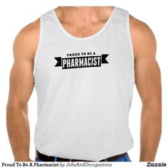 Proud To Be A Pharmacist Tanks Tank Tops