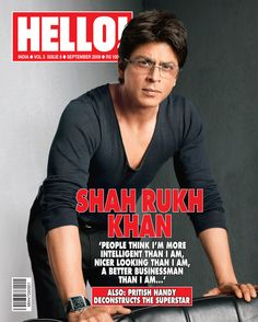 Shahrukh Khan on the cover of the September 2009 issue of Hello. Must say SRK does look super cool on the cover! Hello Covers, Hello Magazine, Cover Boy, Film Archive, Bollywood Gossip, King Of Hearts, Bollywood Celebrities, Shahrukh Khan, Favorite Person
