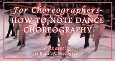 HOW TO CREATE DANCE FORMATIONS / MUST READ ARTICLE if you are a dance coach, studio owner or drill team captain. So helpful!!