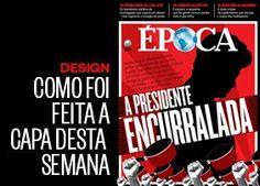 Como foi feita a capa desta semana - edição 875 - http://epoca.globo.com/colunas-e-blogs/faz-caber/noticia/2015/03/capa-875-presidente-encurralada.html