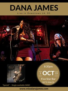 October 1, 2015 @ Five Star Bar in DTLA. Dana James performs with a full band setup and special guests! $5 at the door. Event Flyers, October 1, Five Star, Special Guest, Bar, Movies, Movie Posters, Films, Film Poster