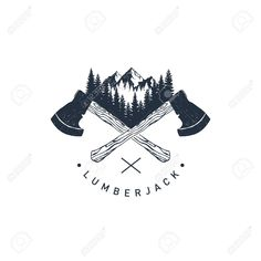 "Vector - Hand drawn travel badge with crossed axes, mountains and fir trees textured vector illustrations and ""Lumberjack"" lettering. Axe Logo, Badge, Cactus Drawing, Wild Tattoo, Viking Symbols, Drawing Reference Poses, Texture Vector, Creative Tattoos, Mini Tattoos"