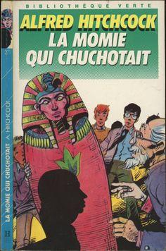Yves Beaujard -  La momie qui chuchotait - Série Les trois jeunes détectives/Alfred Hitchcock (généralement Robert Arthur), Hachette Bibliothèque Verte 1989