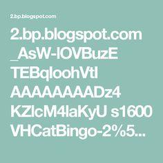 2.bp.blogspot.com _AsW-lOVBuzE TEBqIoohVtI AAAAAAAADz4 KZlcM4laKyU s1600 VHCatBingo-2%5B1%5D.gif
