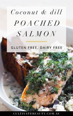 Coconut + Dill Poached Salmon   Gluten Free, Dairy Free, Paleo. Click for the full recipe + printable recipe card!