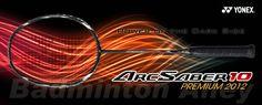 Yonex Arcsaber 10 Premium Edition ( NEW 2012 ! ) Badminton Shop, Badminton Racket, Power Training, Che Guevara, Neon Signs