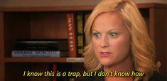 It's a trap! Leslie Knope