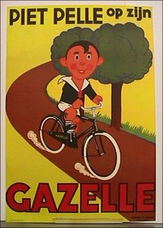 Poster by Anonymous - Piet Pelle op zijn Gazelle on LiveAuctioneers Old Bicycle, Bicycle Art, Old Bikes, Dutch Bicycle, Bike Poster, Poster Ads, Old Advertisements, Advertising Poster, Vintage Ads