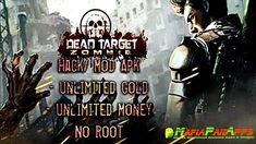 DEAD TARGET Zombie (MOD Gold/Cash) Apk for Android    DEAD TARGET Zombie Apk  DEAD TARGET: FPS Zombie Apocalypse Survival Games is a Tools Applications for Android  Download last version of DEAD TARGET Zombie Apk MOD Gold/Cash for Android from MafiaPaidApps with direct link  Tested By MafiaPidApps  without adverts & license problem  without Lucky patcher & google play the mod   デ(Ĺ )No nonsense zombie shooting game  Keep your defense up and kill zombies in one of the best first-person…