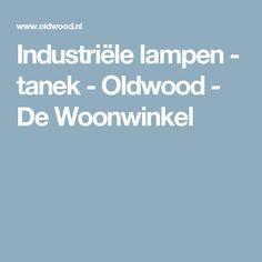 Industriële lampen - tanek - Oldwood - De Woonwinkel