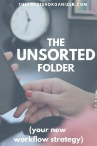 The Unsorted Folder: Your New Workflow Strategy http://www.organizingphotos.net/unsorted-photo-organizing-strategy/