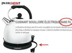 Électrique ou sans fil? haha Bad Translations, Haha, Electric Kettles, Electric, Cleaning, Ha Ha