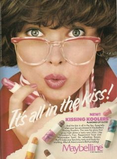 Oh, how I remember wearing those huge eyeglasses! (Kissing Coolers by Maybelline - Peppermint Twist, Tutti Frutti, Watermelon, Strawberry Fizz and Cherry Cola) Vintage Makeup Ads, Vintage Beauty, Vintage Ads, Vintage Glamour, 80s Makeup, Retro Makeup, 80s Ads, Retro Ads, 1980s
