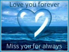 Love you forever. Miss you for always. Miss Mom, Miss You Dad, Mom And Dad, Heart Bubbles, Missing My Son, My Beautiful Daughter, Grief Loss, Gif Animé, Love You Forever