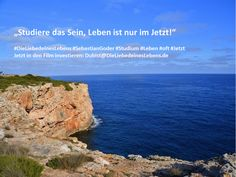 """""""Studiere das Sein, Leben ist nur im Jetzt!""""  #DieLiebedeinesLebens #SebastianGoder #Studium #Leben #oft #Jetzt Jetzt in den Film investieren: Dubist@DieLiebedeinesLebens.de"""