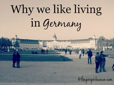 Why we like living in Germany: our top 9 best reasons : the piri-piri lexicon