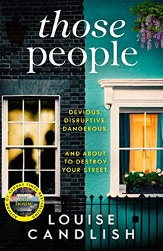 Booktopia has Those People, The gripping, compulsive new thriller from the bestsellingauthor of Our House by Louise Candlish. Buy a discounted Paperback of Those People online from Australia's leading online bookstore. Good Books, Books To Read, Big Books, Ebooks Pdf, Thriller Books, The Guardian, Book Lists, Bestselling Author, Book Worms