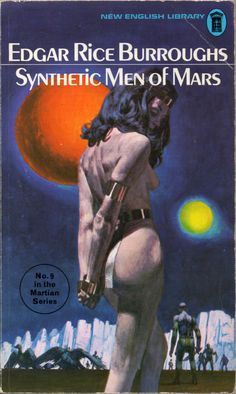 Synthetic Men of Mars - Edgar Rice Burroughs #Pulp #Sexy