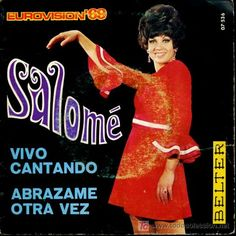 """Salomé - """"Vivo cantando"""", one of the four winning Songs of the Eurovision Song Contest 1969 for Spain"""