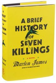 """Marlon James's """"A Brief History of Seven Killings"""" describes decades of Jamaican history through the perspectives of a host of narrators, many speaking in patois."""