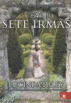 http://www.lerparadivertir.com/2014/10/as-sete-irmas-lucinda-riley.html