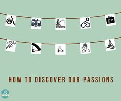 how-to-discover-our-passions