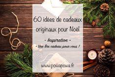 http://www.powapowa.fr/60-idees-de-cadeaux-originaux-a-faire-pour-noel/