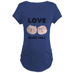 Love Never Fails Two Cats Maternity T-Shirt