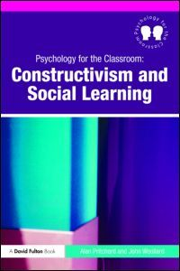 Psychology for the Classroom: Constructivism and Social Learning. Please visit the publisher's website for more information. E-Book available here: http://lib.myilibrary.com/Open.aspx?id=258966