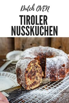 Tyrolean nut cake from the Gugelhupf mold - Tyrolean nut cake made of cast iron ring cake. This nut cake is, of course, baked over the campfire - Dutch Recipes, Cuban Recipes, Russian Recipes, Gourmet Recipes, Baking Recipes, How To Make Bread, How To Make Cake, Best Dessert Recipes, Delicious Desserts