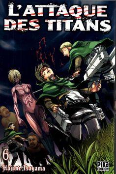 L'attaque des Titans - 6 - Hajime Isayama