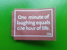 'One minute of laughing equals one hour of life'. #YogiTea #quote