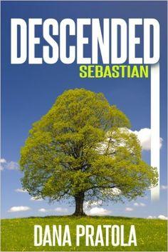 SEBASTIAN (DESCENDED Book 2), Dana Pratola - Amazon.com