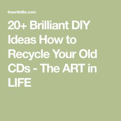 20+ Brilliant DIY Ideas How to Recycle Your Old CDs - The ART in LIFE