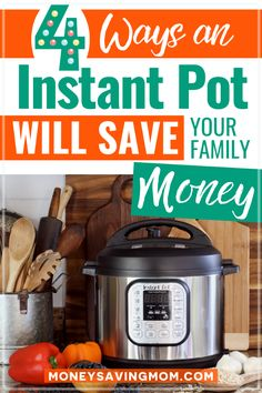 The Instant Pot is a highly popular kitchen appliace that replaces other small appliances, makes cooking easier, and actually saves you money!!! Ready the 4 ways having an Instant Pot will help your grocery list on a budget! #budgeting #instantpot #savingmoneytips #grocerylistonabudget
